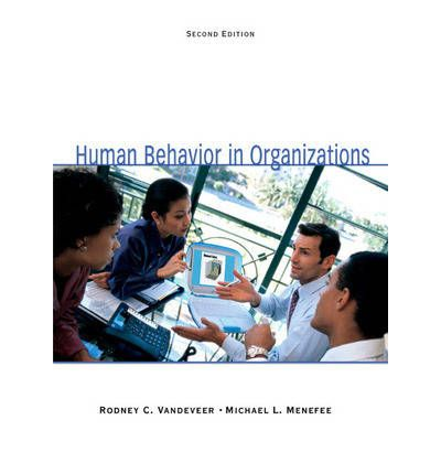 human behavior in business organization Of conflict behavior of employees in a business organization according   approach, focused on causes of conflict of human behavior in business  organizations.