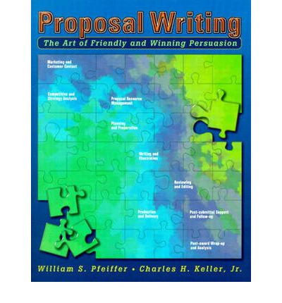proposal writing the art of friendly and winning persuasion