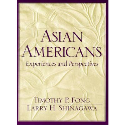 Laden Sie den vollständigen Text der Bücher herunter Asian Americans:Experiences and Perspectives 0137429665 iBook