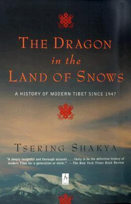 Dragon in the Land of Snows: a History of Modern Tibet since 1947