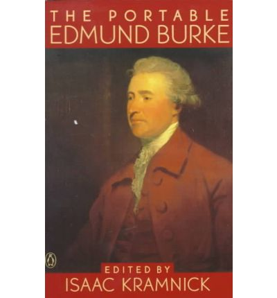 essay edmund burke Burke is assuredly not opposed to war in concept but he is opposed to  unnecessary carnage, and he is opposed to wading into a war which.