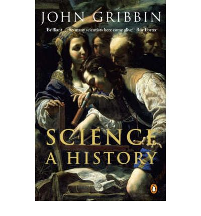 Science: A History : 1534-2001