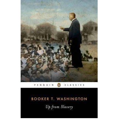 book education and industrial education of booker t washington in his autobiography up from slavery On reading booker t washington's classic autobiography birth into slavery, his yearning for education up from slavery (9780679640141) by booker t.