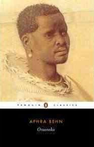 Oroonoko : Or the History of the Royal Slave