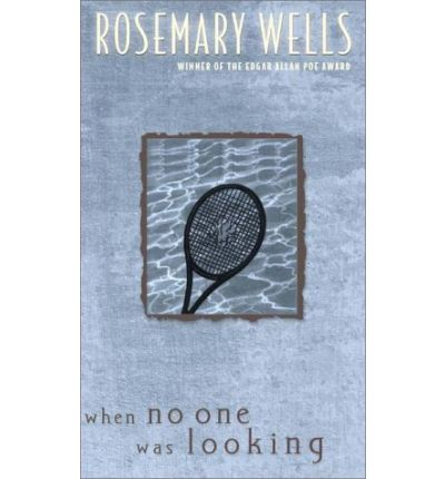 a literary analysis of when no one was looking by rosemary well If a student can write a persuasive literary analysis essay, he claims to understand the novel and what made the author write it critical essay writing similar to analytical essays, critical essay writing cannot be considered the easiest one.