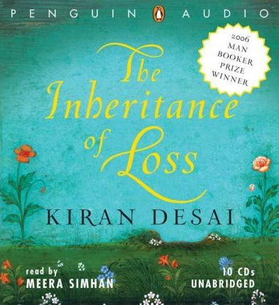 a theme of loss in the novel the inheritance of loss The inheritance of loss is the second novel by indian author kiran desai it was first published in 2006  it won a number of awards, including the man booker prize for that year, the national book critics circle fiction award in 2007, [1] and the 2006 vodafone crossword book award.