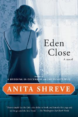 eden close anita shreve essays Buy eden close new ed by anita shreve (isbn: 9780708848876) from amazon's book store everyday low prices and free delivery on eligible orders.