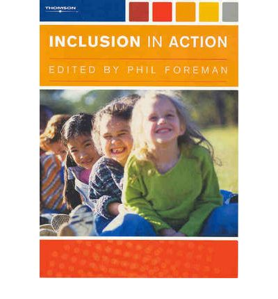 inclusion in action phil foreman Get this from a library inclusion in action [phil foreman.