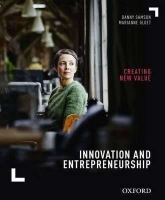 Innovation and Entrepreneurship : Creating New Value