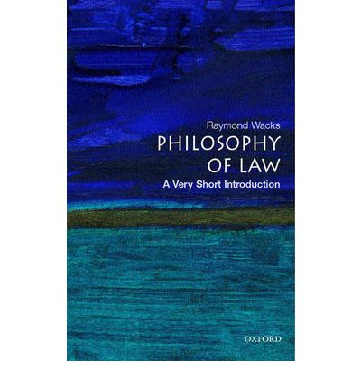 The Philosophy of Law: A Very Short Introduction