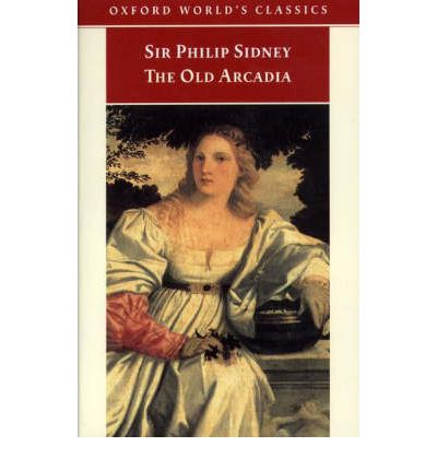 Deutscher Hörbuch-Download The Countess of Pembrokes Arcadia The Old Arcadia by Sir Philip Sidney 9780192839565 PDF DJVU FB2