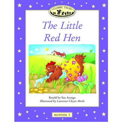 Classic Tales: Little Red Hen Beginner 1