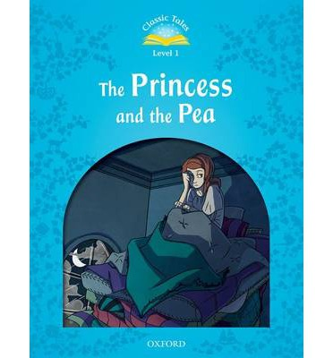 Classic Tales: Level 1: The Princess and the Pea