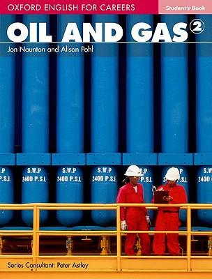 Topic: oxford english for careers: oil and gas 1: student book: a.