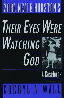 "Zora Neale Hurston's ""Their Eyes Were Watching God"""