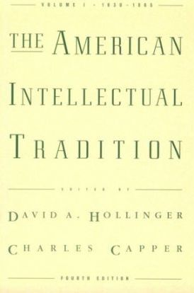 The American Intellectual Tradition: 1630-1865 v.1