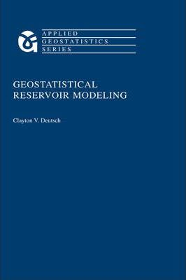 geostatistics and advance reservoir modelling essay Estimating the likelihood of reservoir geophysical methods continue to advance and are playing a albertaoil conventional model-based inversion is applied.