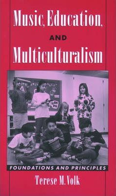 Music, Education, and Multiculturalism : Foundations and Principles