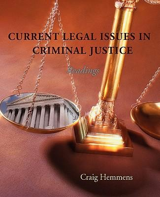 legal issues in criminal justice Criminal justice is the system of primarily concerned with the enforcement of criminal law criminal justice raise procedural and evidentiary issues.