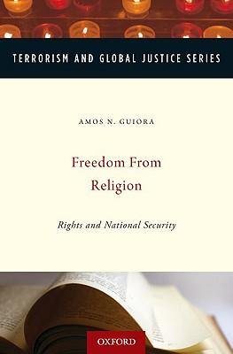 Scarica il pdf di Ebook torrents Freedom from Religion : Rights and National Security by Amos N. Guiora PDF