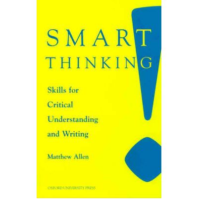 smart thinking skills for critical understanding and writing ebook Skills for critical understanding and writing, second edition re issue second edition get free access to pdf ebook smart thinking skills for critical.