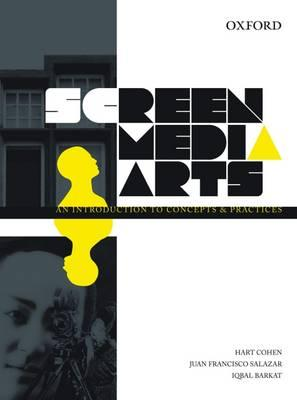 Meilleures ventes e-Books: Screen Media Arts : An Introduction to Concepts and Practices by Hart Cohen, Juan Francisco Salazar, Iqbal Barkat RTF 0195562445
