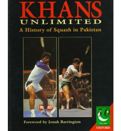 Khans Unlimited : 50 Years of Squash in Pakistan