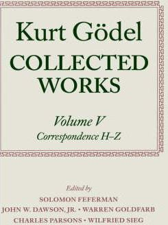 Kurt Godel: Collected Works: Volume V
