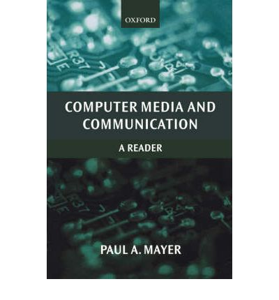 Computer Media and Communication : A Reader