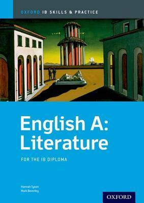 English a Literature Skills and Practice: Oxford Ib Diploma Programme : For the Ib Diploma