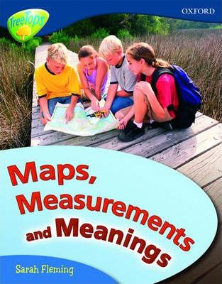 Oxford Reading Tree: Level 14: Treetops Non-Fiction: Maps, Measurements and Meanings