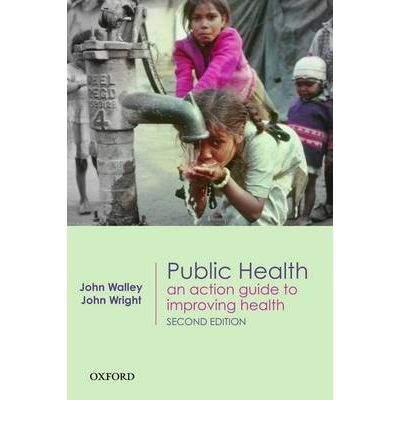 Public Health : An Action Guide to Improving Health