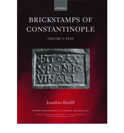 Brickstamps of Constantinople: v. 1 & 2