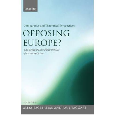 Opposing Europe?: Comparative and Theoretical Perspectives v. 2