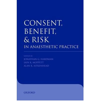 Electronics textbook download Consent, Benefit, and Risk in Anaesthetic Practice ePub 9780199296873