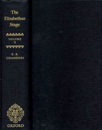 The Elizabethan Stage: Volume 2