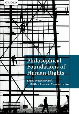 the philosophy of human rights During that time he was writing on human rights and we would often talk about human rights and give classes together on political and legal philosophy so i feel i enjoyed privileged access to this book compared to the other four on my list.