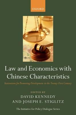 Law and Economics with Chinese Characteristics