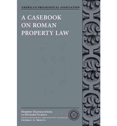 A Casebook on Roman Property Law