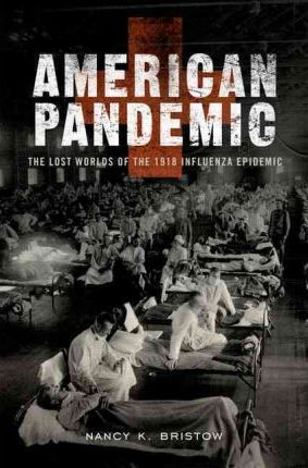 1918 influenza epidemic in america essay The influenza pandemic of 1918 history essay (american experience: influenza 1918) it turned in a devastating and uncontrollable outbreak the influenza had.