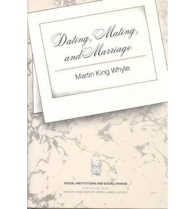 dating mating and marriage