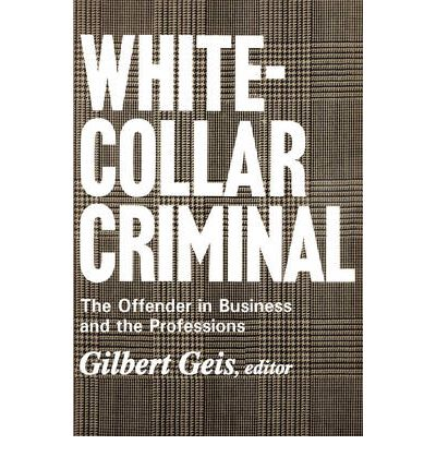 white collar crime book outline Overview wcc approaches offense related o focuses on how a crime is committed offender related o focuses on a pa.