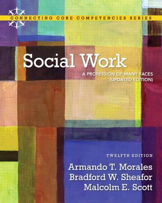 Lesen Sie kostenlos E-Books ohne Download Social Work : A Profession of Many Faces with My Social Work Lab with Etext  Access Card Package by Bradford W. Sheafor, Armando T. Morales, PDF RTF 0205042511