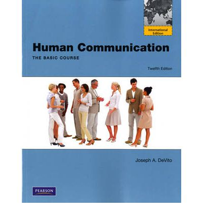 Human communication the basic course 12th edition
