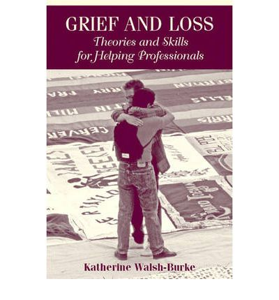 """theories of loss and grief in counselling 1 effectively counseling clients experiencing grief and loss washington counseling association november 15, 2014 """"grief, like death itself, is undisciplined, risky, wild."""