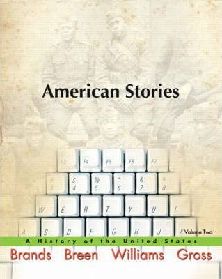 American Stories: v. 2 : A History of the United States