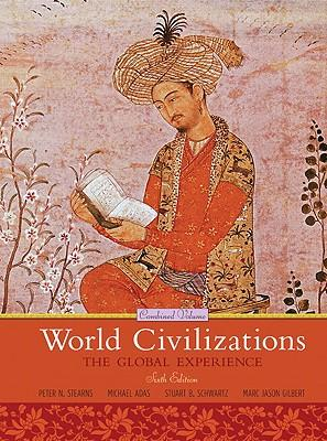 World Civilizations: Combined Volume