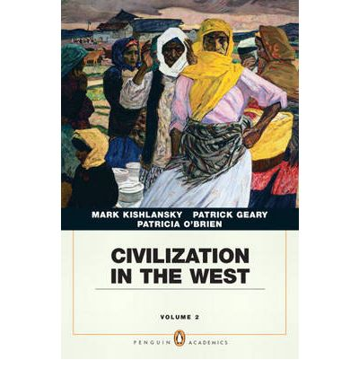 Civilization in the West: Penguin Academic Edition v. 2