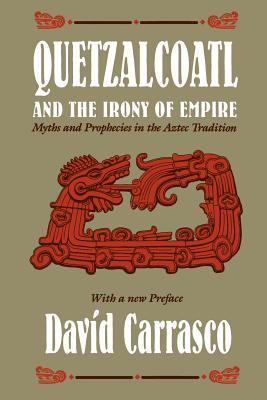Quetzalcoatl and the Irony of Empire