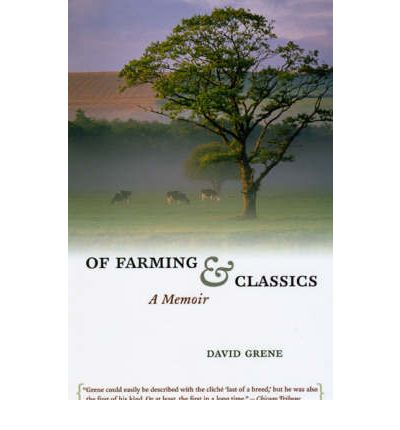 Of Farming and Classics
